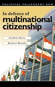 Cover of: In Defence of Multinational Citizenship (Political Philosophy Now)