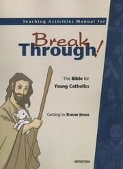 Cover of: Teaching Activities Manual for Breakthrough the Bible for Young Catholics