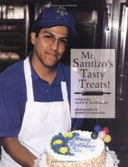 Cover of: Mr. Santizo's Tasty Treats! (Our Neighborhood)