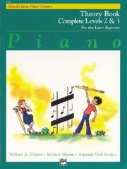 Cover of: Alfred's Basic Piano Course, Theory Book Complete 2 & 3 (Alfred's Basic Piano Library)
