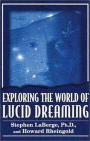 Cover of: Exploring the World of Lucid Dreaming