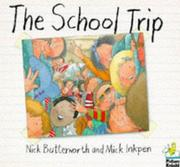 Cover of: The School Trip (Picture Knight)