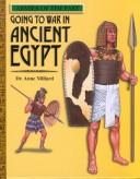Cover of: Going to War in Ancient Egypt (Armies of the Past)
