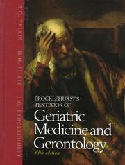 Cover of: Brocklehurst's textbook of geriatric medicine and gerontology