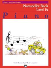 Cover of: Alfred's Basic Piano Course, Notespeller Book 1a (Alfred's Basic Piano Library)