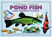 Cover of: An Essential Guide to Choosing Your Pond Fish and Aquatic Plants (Pondmasters Series)