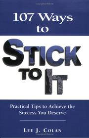 Cover of: 107 Ways to Stick to It