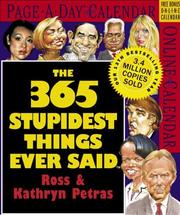 Cover of: The 365 Stupidest Things Ever Said Page-A-Day Calendar 2007