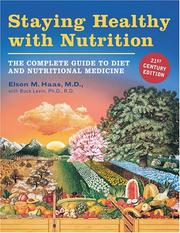 Cover of: Staying Healthy With Nutrition, 21st Century Edition