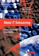 Cover of: Global IT Outsourcing