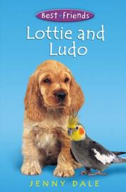 Cover of: Lottie and Ludo (Best Friends)