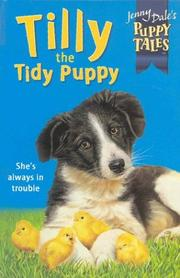 Cover of: Tilly the Tidy Puppy (Jenny Dale's Puppy Friends, Book 8)