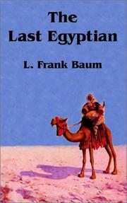 Cover of: The last Egyptian: a romance of the Nile.