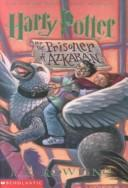Cover of: Harry Potter and the Prisoner of Azkaban