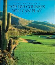 Cover of: Golf Magazine's Top 100 Courses You Can Play