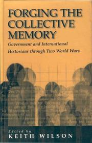 Cover of: FORGING THE COLLECTIVE MEMORY