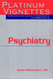 Cover of: Psychiatry (Platinum Vignettes Series: Ultra High Yield Clinical Case Scenarios for USMLE Step 2)