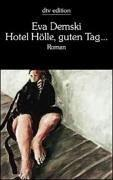 Cover of: Hotel Hölle, guten Tag.