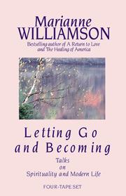 Cover of: Letting Go and Becoming: Talks on Spirituality and Modern Life