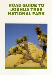 Cover of: Road Guide To Joshua Tree National Park