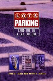 Cover of: Lots of Parking: Land Use in a Car Culture