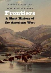 Cover of: Frontiers: A Short History of the American West (The Lamar Series in Western History)