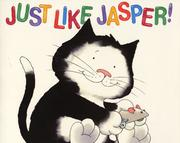 Cover of: Just Like Jasper (Big Books Series)