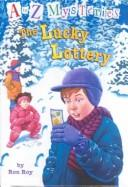 Cover of: Lucky Lottery (A to Z Mysteries