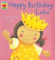 Cover of: Happy Birthday Lulu (Orchard Picturebooks)