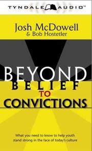 Cover of: Beyond Belief to Convictions