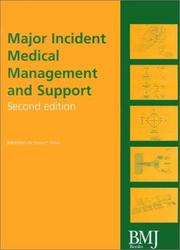 Cover of: Major Incident Medical Management and Support