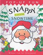 Cover of: Snappy Little Snowtime