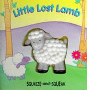 Cover of: Little Lost Lamb (Squeeze and Squeak Books)