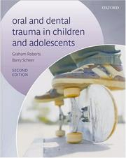 Cover of: Oral and Dental Trauma in Children and Adolescents