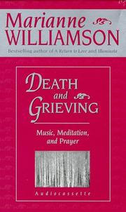 Cover of: Death and Grieving: Music, Meditation and Prayer