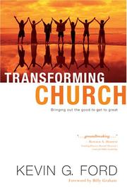 Cover of: Transforming Church: Bringing Out the Good to Get to Great
