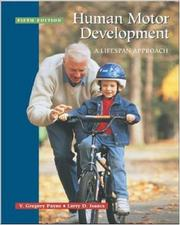Cover of: Human Motor Development: A Lifespan Approach