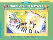 Cover of: Alfred's Music for Little Mozarts