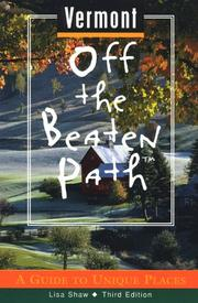 Cover of: Vermont Off the Beaten Path: A Guide to Unique Places