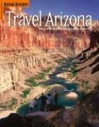 Cover of: Travel Arizona (Travel Arizona Collection)