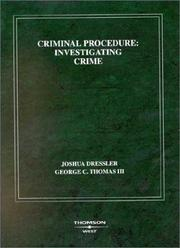 Cover of: Criminal Procedure, Investigating Crime: Investigating Crime (American Casebook Series)
