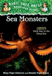 Cover of: Sea Monsters: A nonfiction companion to Dark Day in the Deep Sea (Magic Tree House Rsrch Gdes(R))