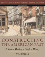 Cover of: Constructing the American Past, Volume II (5th Edition)