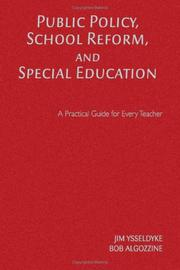 Cover of: Public Policy, School Reform, and Special Education: A Practical Guide for Every Teacher