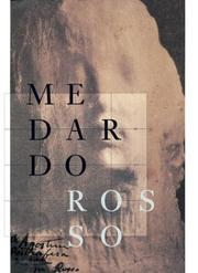 Cover of: Medardo Rosso (Art Catalogue)