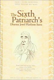 Cover of: The Sixth Patriarch's Dharma Jewel Platform Sutra