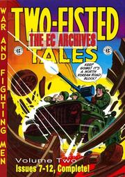 Cover of: The EC Archives: Two-Fisted Tales Volume 2 (Two-Fisted Tales: War and Fighting Men)
