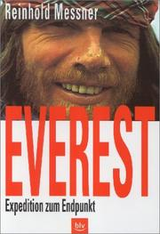 Cover of: Everest. Expedition zum Endpunkt.