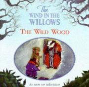 Cover of: The Wild Wood (Wind in the Willows)