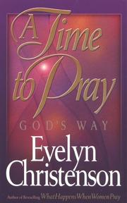Cover of: A Time to Pray, God's Way